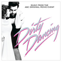 Various Artists - Dirty Dancing (Original Television Soundtrack)