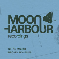 Nil By Mouth - Broken Bones EP