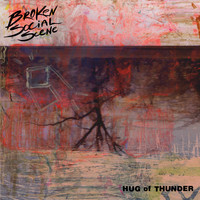 Broken Social Scene - Hug of Thunder