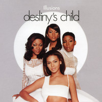 Destiny's Child - Illusion