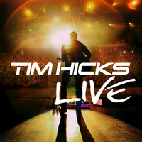Tim Hicks - Tim Hicks Live (Live)
