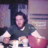 Nathaniel Rateliff - In Memory Of Loss (Deluxe Edition)