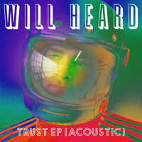 Will Heard - Trust EP (Acoustic)