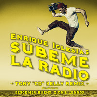 "Enrique Iglesias feat. Descemer Bueno, Zion & Lennox - SUBEME LA RADIO (Tony ""CD"" Kelly Remix)"