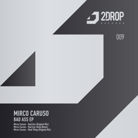 Mirco Caruso - Bad Ass EP