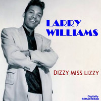 Larry Williams - Dizzy Miss Lizzy (Remastered)