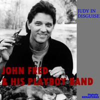 John Fred & His Playboy Band - Judy in Disguise (Remastered)