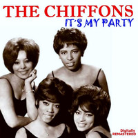 THE CHIFFONS - It's My Party (Remastered)