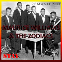 Maurice Williams & The Zodiacs - Stay (Remastered)