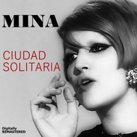 Mina - Ciudad Solitaria (Remastered)