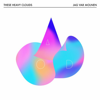 These Heavy Clouds - Jag var molnen