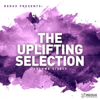 Various Artists - Redux Presents : The Uplifting Selection, Vol. 2: 2017