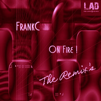 FrankC - ON FIRE The Remixes