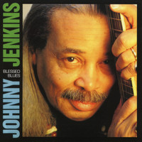 Johnny Jenkins - Blessed Blues