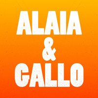 Alaia & Gallo - Never Win