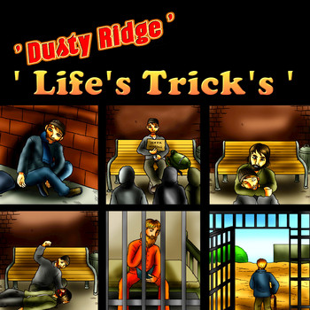 Dusty Ridge - Life's Trick's