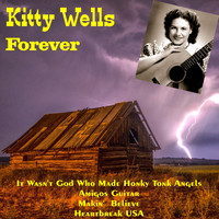 Kitty Wells - Kitty Wells Forever