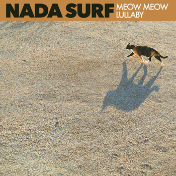 Nada Surf - Meow Meow Lullaby