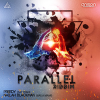 Preedy, Nailah Blackman, Anson Productions - Parallel Riddim