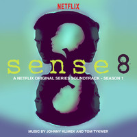 Various Artists - Sense8: Season 1 (A Netflix Original Series Soundtrack)