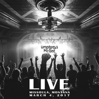 Umphrey's McGee - Live from Missoula, MT (3.4.17)