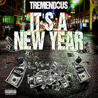 Tremendous - Its a New Year
