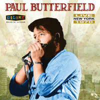 Paul Butterfield - Live in New York (Live)