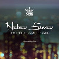 Neber Sover - On the Same Road