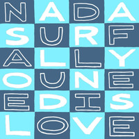Nada Surf - All You Need Is Love