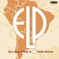 Emerson, Lake & Palmer - Once Upon a Time in South America