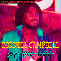 Cornell Campbell - Striked Out