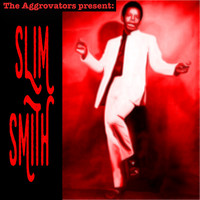 Slim Smith - The Aggrovators Present Slim Smith