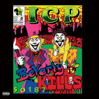 Insane Clown Posse - Beverly Kills 50187 (Explicit)