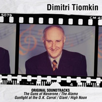 Dimitri Tiomkin - Original Soundtracks: The Guns of Navarone / The Alamo / Gunfight at the O.K. Corral / Giant / High Noon