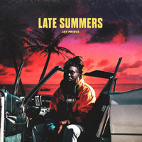 Jay Prince - Late Summers (Explicit)