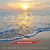 Sounds Of The Earth - Calm Ocean 2