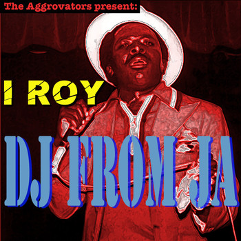 I Roy - DJ from JA