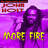 John Holt - More Fire