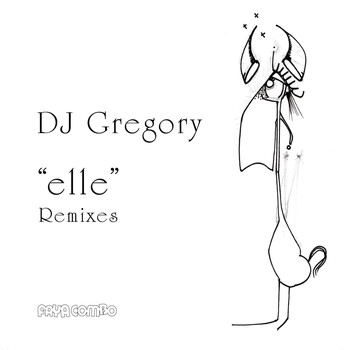 DJ Gregory - Elle (Remixes)