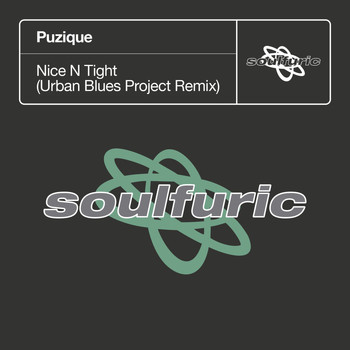 PUZIQUe - Nice N Tight (Urban Blues Project Remix)
