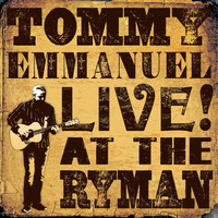 Tommy Emmanuel - Live! at the Ryman (Live)