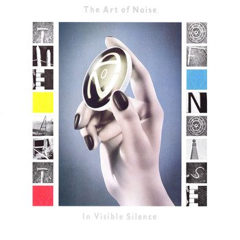 Art Of Noise - In Visible Silence (Deluxe Edition)