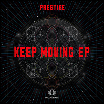 Prestige - Keep Moving EP