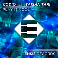 Codio feat. Taisha Tari - Play It Cool