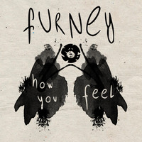 Furney - How You Feel LP