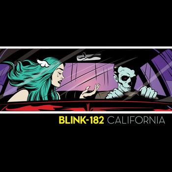 Blink-182 - California (Deluxe Edition) (Explicit)