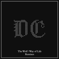 Dave Clarke - The Wolf / Way of Life (Remixes)