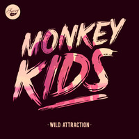 Monkey Kids - Wild Attraction