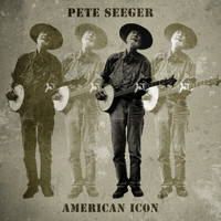 Pete Seeger - American Icon (60 Original Recordings)