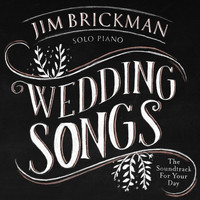 Jim Brickman - Wedding Songs: Soundtrack for Your Day